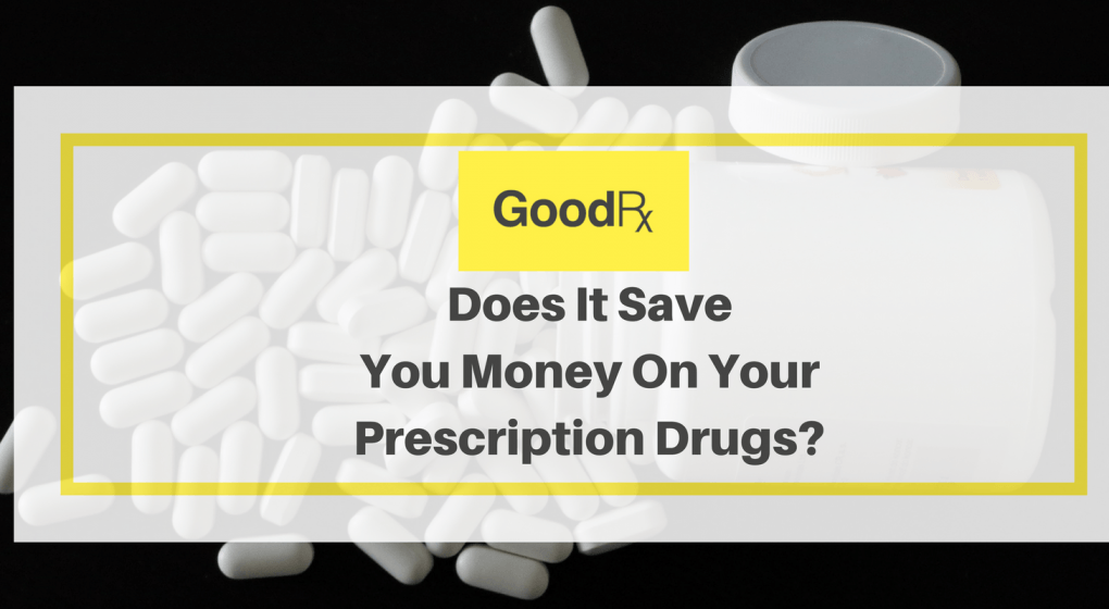 cdd26ef3a8d GoodRx.com Review  Is It A Scam or A Real Prescription Drug Discount ...