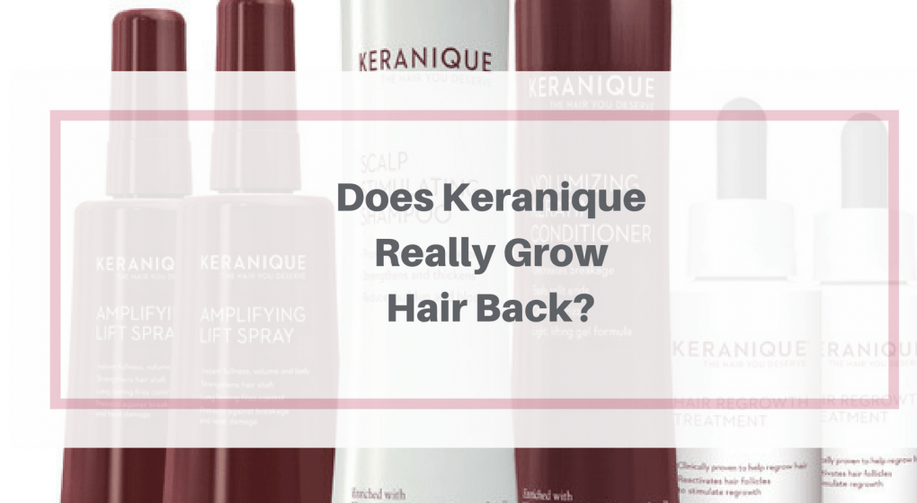 Keranique Review Is It A Hair Growing Scam Or The Real