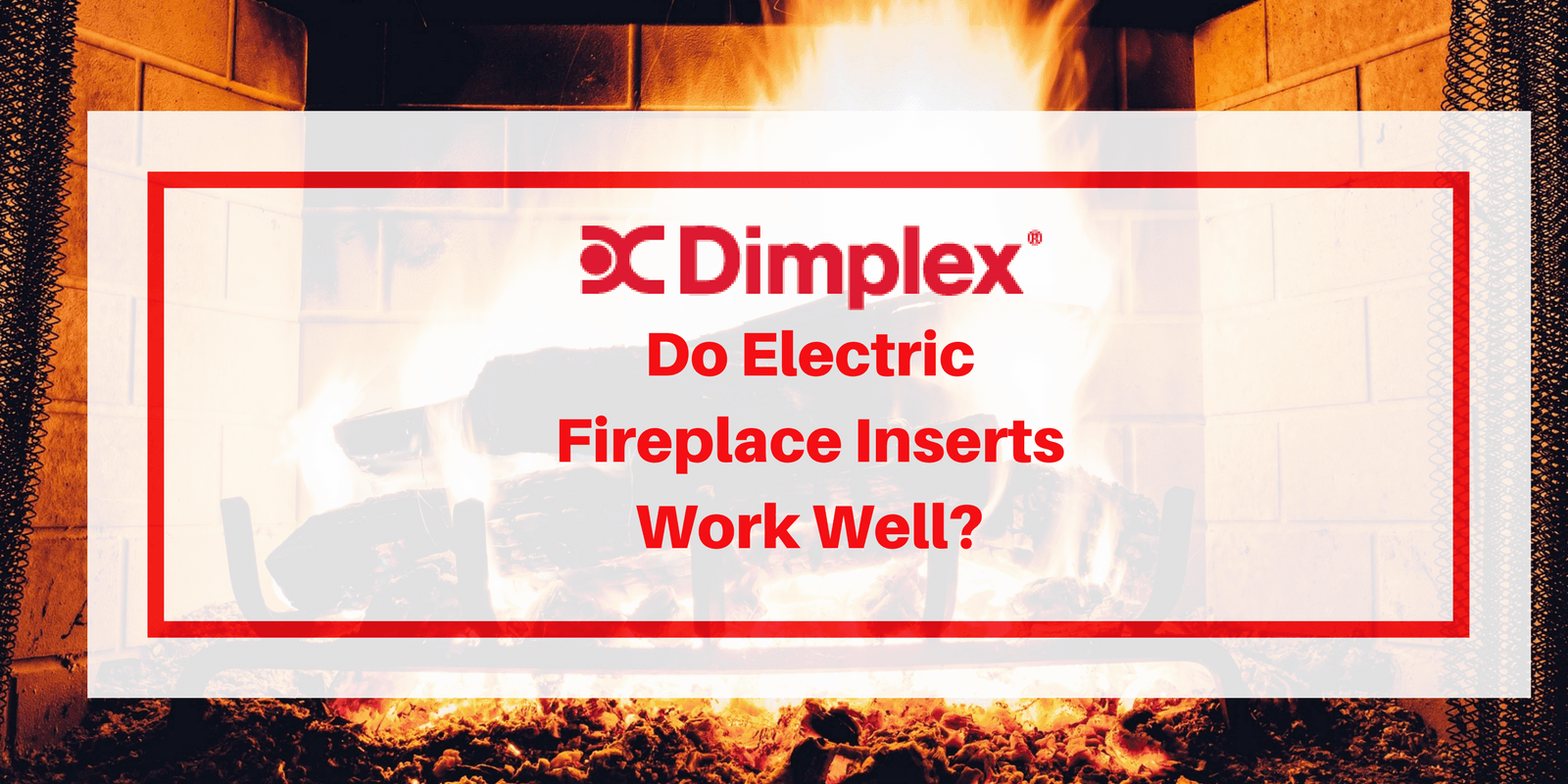 Dimplex Electric Fireplace Insert Review More Real Reviews