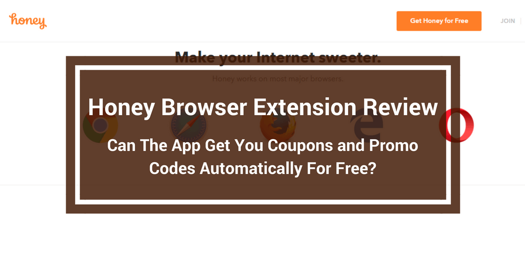 Honey App Review Save Money Automatically Or Scam More Real Reviews