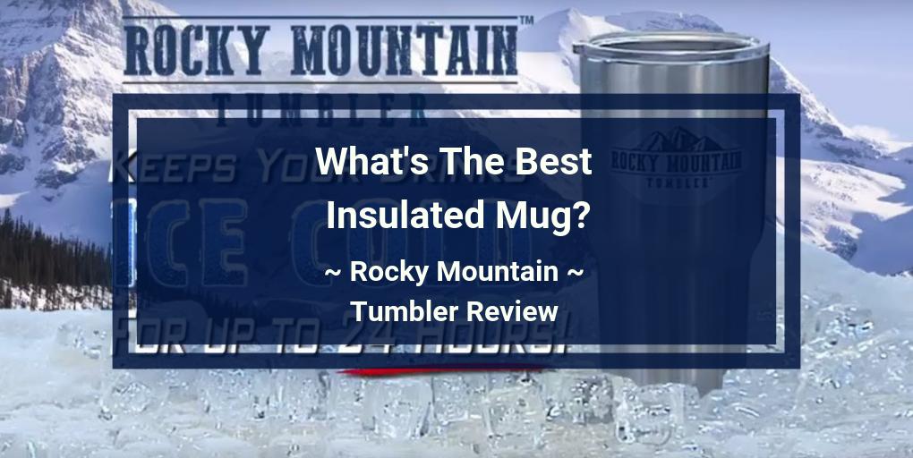 rocky mountain tumbler review