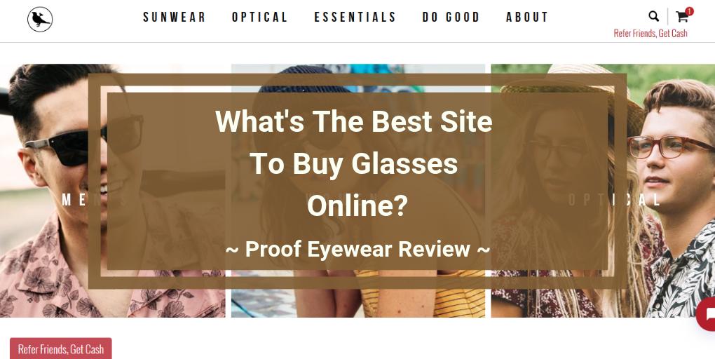 Proof Eyewear Review