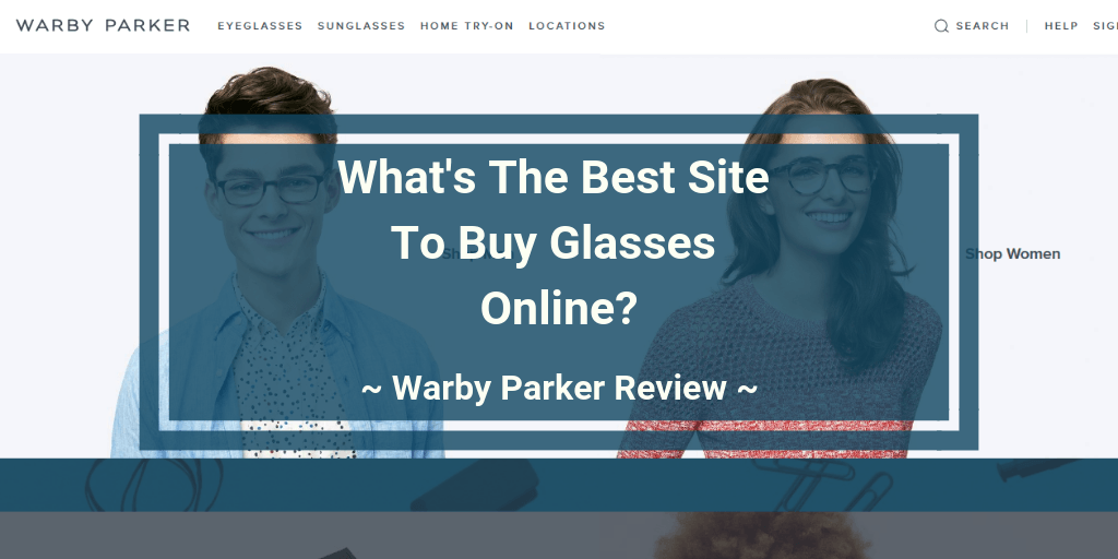 warby parker online glasses review