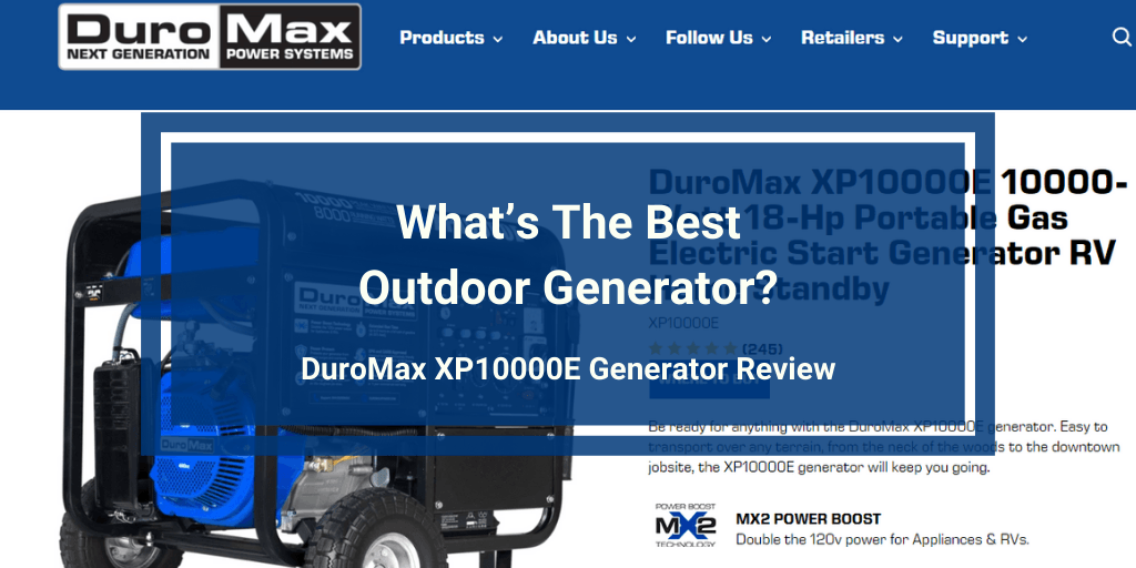 DuroMax XP10000E Generator Review