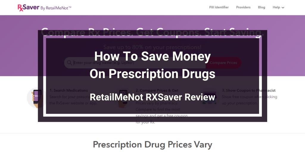 RetailMeNot RXSaver Review